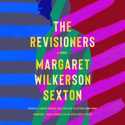The Revisioners by Margaret Wilkerson Sexton audiobook