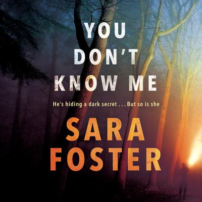 You Don't Know Me by Sara Foster audiobook