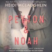 Peyton & Noah by  Heidi McLaughlin audiobook
