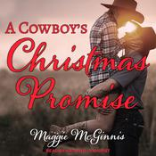 A Cowboy's Christmas Promise by  Maggie McGinnis audiobook