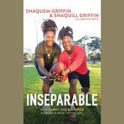 Inseparable by  Shaquem Griffin audiobook