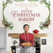 An Amish Christmas Bakery by  Kelly Irvin audiobook