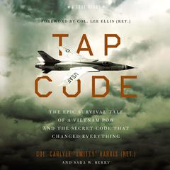 "Tap Code by Col. Carlyle ""Smitty"" Harris audiobook"