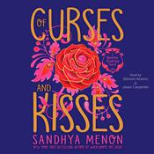 Of Curses and Kisses by  Sandhya Menon audiobook