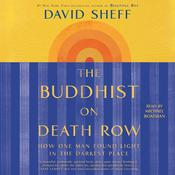 The Buddhist on Death Row by  David Sheff audiobook