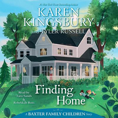 Finding Home by Karen Kingsbury audiobook