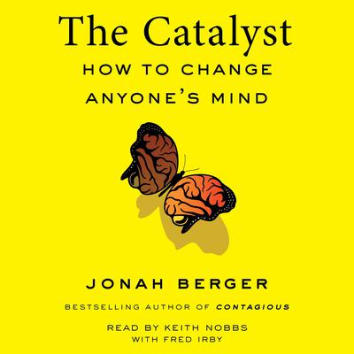 The Catalyst by Jonah Berger audiobook