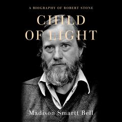 Child of Light by Madison Smartt Bell audiobook