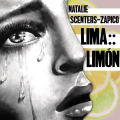 Lima :: Limón by Natalie Scenters-Zapico audiobook