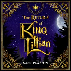 The Return of King Lillian by Suzie Plakson audiobook