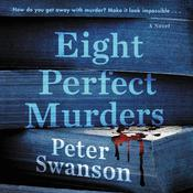 Eight Perfect Murders by  Peter Swanson audiobook