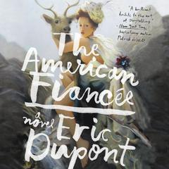 The American Fiancee by Eric Dupont audiobook