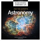 Ask the Experts: Astronomy by  Scientific American audiobook