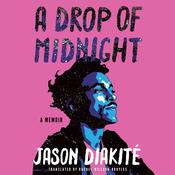 A Drop of Midnight by  Jason Diakité audiobook