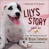 Lily's Story by  W. Bruce Cameron audiobook