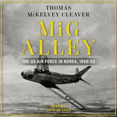 MiG Alley by Thomas McKelvey Cleaver audiobook