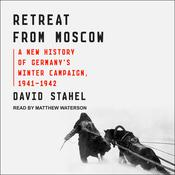 Retreat from Moscow by  David Stahel audiobook