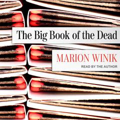 The Big Book of the Dead by Marion Winik audiobook