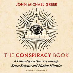 The Conspiracy Book by John Michael Greer audiobook