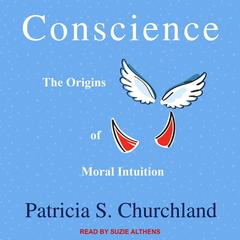 Conscience by Patricia S. Churchland audiobook