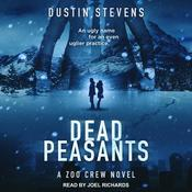 Dead Peasants by  Dustin Stevens audiobook