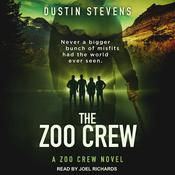 The Zoo Crew by  Dustin Stevens audiobook
