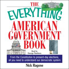 The Everything American Government Book by Nick Ragone audiobook