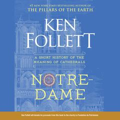 Notre-Dame by Ken Follett audiobook