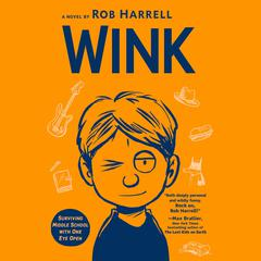 Wink by Rob Harrell audiobook