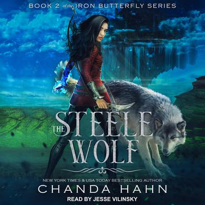 The Steele Wolf by Chanda Hahn audiobook