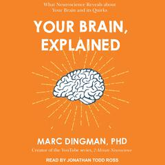 Your Brain, Explained by Marc Dingman audiobook