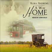 A Way Home by  Keira Andrews audiobook