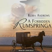 A Forbidden Rumspringa by  Keira Andrews audiobook