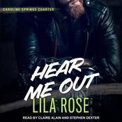 Hear Me Out by  Lila Rose audiobook