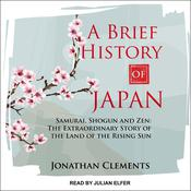 A Brief History of Japan by  Jonathan Clements audiobook