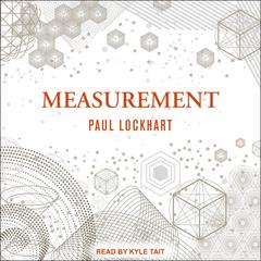 Measurement by Paul Lockhart audiobook
