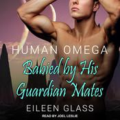 Human Omega by  Eileen Glass audiobook