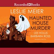 Haunted House Murder by  Lee Hollis audiobook
