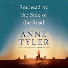 Redhead by the Side of the Road by Anne Tyler audiobook