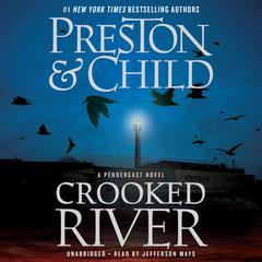 Crooked River by Douglas Preston audiobook
