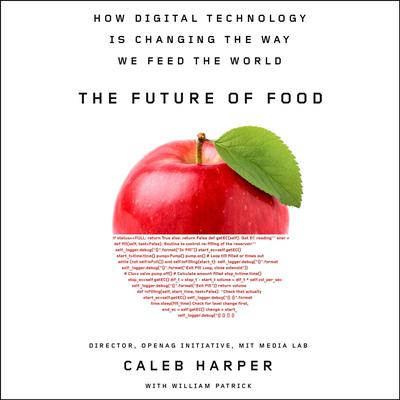 The Future of Food by Caleb Harper audiobook