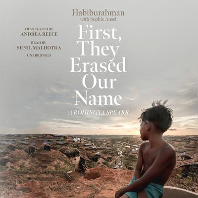 First, They Erased Our Name by Habiburahman audiobook