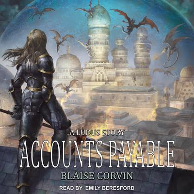 Accounts Payable by Blaise Corvin audiobook