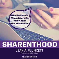 Sharenthood by Leah A. Plunkett audiobook