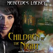 Children of the Night by  Mercedes Lackey audiobook