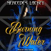 Burning Water by  Mercedes Lackey audiobook