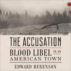 The Accusation by Edward Berenson audiobook