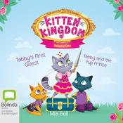 Kitten Kingdom Volume Two by  Mia Bell audiobook