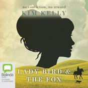 Lady Bird & the Fox by  Kim Kelly audiobook