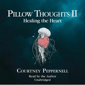 Pillow Thoughts II by  Courtney Peppernell audiobook